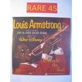 Zip-A-Dee-Doo-Dah (Bof Melodie Du Sud / Walt Disney / Tirage Exceptionnelle) - Louis Armstrong