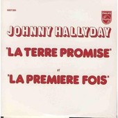 Johnny Hallyday : La Terre Promise (Reproduction Exacte Du Single Jukebox - Cd Philips �dition Limit�e)