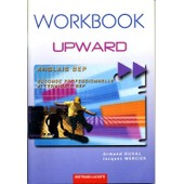 Anglais Bep Upward - Workbook de Armand Duval