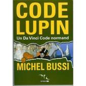 Code Lupin: Un Da Vinci Code Normand de Michel Bussi