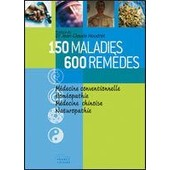 150 Maladies - 600 Remedes de collectif