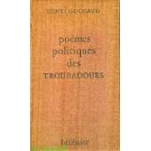 Po�mes Politiques Des Troubadours de Henri Gougaud