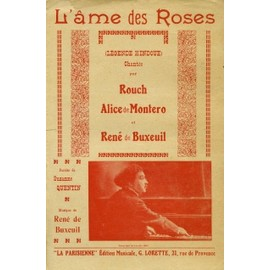 l'âme des roses, légende hindoue chantée par Rouch, Alice de Montero (paroles S. Quentin)