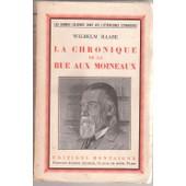 La Chronique De La Rue Aux Moineaux de Wilhelm Raabe