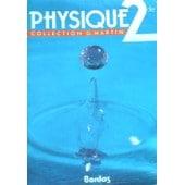 Physique 2nde - Edition 1987 de Bill Martin