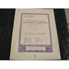 ollivier plus pres de toi mon dieu ( titanic ) anglais francais nearer my god to thee
