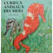 Curieux Animaux Des Mers - Un Livre Anim� de National Geographic Society
