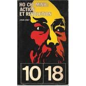 Action Et R�volution 1920 1967 de Ho Chi Minh