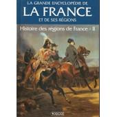 Histoire Des Regions De France N 2 Tome 10 de editions atlas
