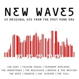 New waves - 45's from the post punk era