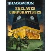 Shadowrun : Enclaves Corporatistes