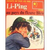 Li-Ping Au Pays Du Fleuve Bleu de Pirola Caneva, Elisa