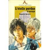 L'�toile Perdue - L'envoy�, Tome 2 de Huguette Carri�re