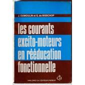 Les Courants Excito-Moteurs En R��ducation Fonctionnelle de Henri Dumoulin