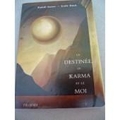 La Destin�e ,Le Karma Et Le Moi , . de steiner , rinck, rudolf , emile