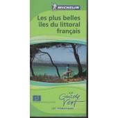 Le Guide Vert Michelin, Les Th�matiques N� 0 : Les Plus Belles �les Du Littoral Fran�ais : Mont-Saint-Michel, Br�hat, Iles Anglo-Normandes, Corse, Bele-Ile, Hy�res, Noirmoutier, Yeu, R�, Ol�ron Etc.