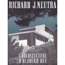 L'architecture D'aujourd'hui. N� 6. Richard J Neutra L'architecture D'aujourd'hui. N� 6. Richard J Neutra