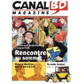 Canal Bd Magazine N� 12 : Entretien Avec Daniel Pennac Et Jacques Tardi - Blake Et Mortimer - En Route, Gaston !
