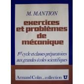 Exercices Et Probl�mes De M�canique de Mantion Michel