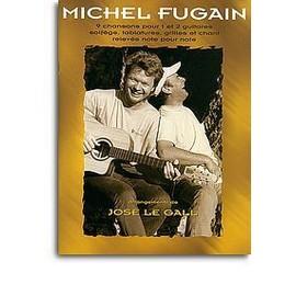 Michel Fugain : 9 chansons pour 1 et 2 guitares