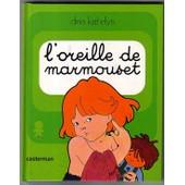 Marmouset - Tome 12 - L'oreille De Marmouset - Marmouset Se L�ve de Dina Kathelyn