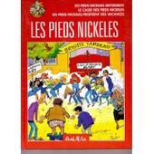 Les Pieds Nickel�s Les Pieds Nickel�s R - Les Pieds Nickel�s. Le Casse Des Pieds Nickel�s. Les Pieds Nickel�s Profitent Des Vacances - Collection Int�grale, Les Pieds Nickel�s R�forment de Ren� Pellos