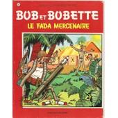 Bob Et Bobette - Le Fada Mercenaire N� 82 : Willy Vandersteen