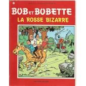 Bob Et Bobette N� 151 La Rosse Bizarre de willy vandersteen