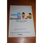 Les Animaux D'�levage Guide Du Ma�tre de raymond tavernier