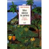 Mon Silence Te Parlera - Pri�res Et Rep�res de Alain Houziaux