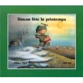 Simon F�te Le Printemps de Gilles Tibo