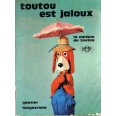 Toutou Est Jaloux de Georges Croses