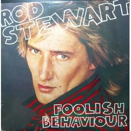 Foolish Behaviour (Pressage Allemand + Poster)