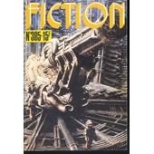 Fiction N� 305 - En Chair Etrangere - Les Drogues - Revolte A Watonga - Drague