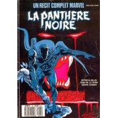 R�cit Complet Marvel N� 21, La Panth�re Noire de Marvel