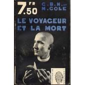 Le Voyageur Et La Mort ( Corpse In The Constable's Garden ). de G.D.H. ET COLE.M