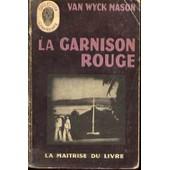 La Garnison Rouge ( The Sulu Sea Murders ). de van wyck mason