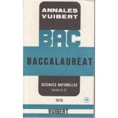Annales Vuibert - Baccalaur�at - Sciences Naturelles S�ries D, D' - 1978 de