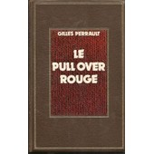 Le Pull Over Rouge de gilles perrault