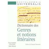 Dictionnaire Des Genres Et Notions Litt�raires de Collectif