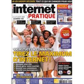 Internet Pratique N� 100 : Tirez Le Maximum D'internet 100 Astuces � Connaitre