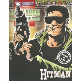 D.C. ( Dc ) Comics Super-H�ros N� 36 : Hitman ( Revue Vendue Seule, Sans Sa Figurine !! )
