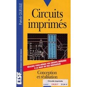 Circuits Imprim�s - Conception, R�alisation de Gueulle