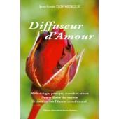 Diffuseur D'amour de jean-louis doumergue