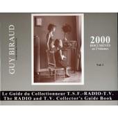 Le Guide Du Collectionneur. T.S.F. - Radio - Tv. Vol 1 de Guy Biraud