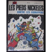 Les Pieds Nickeles N� 79 : Contre Les Kidnappers