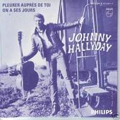 Johnny Hallyday Cd Single Pleurer Aupr�s De Toi / On A Ses Jours