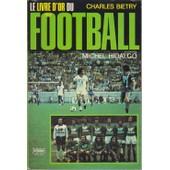 Le Livre D'or Du Football 1976 de charles bi�try