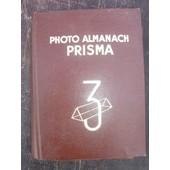 Le Photo Almanach Prisma 3 de Collectif