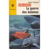 Bob Morane La Guerre Des Baleines de Henri Vernes